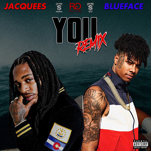 You (Remix) (feat. Blueface) by Jacquees