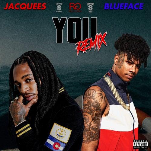 You (Remix) (feat. Blueface) van Jacquees