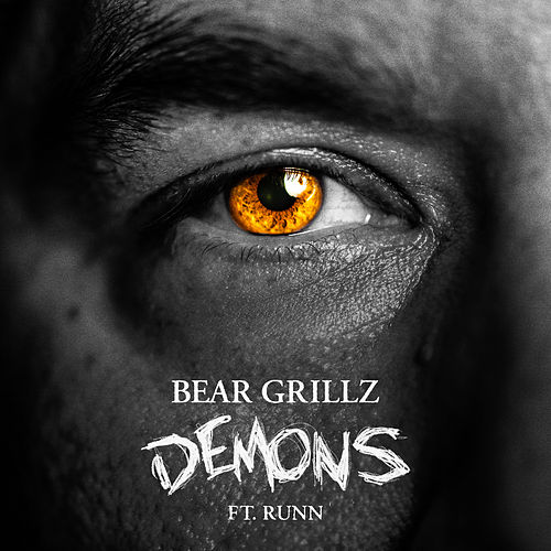 Demons (feat. RUNN) von Bear Grillz