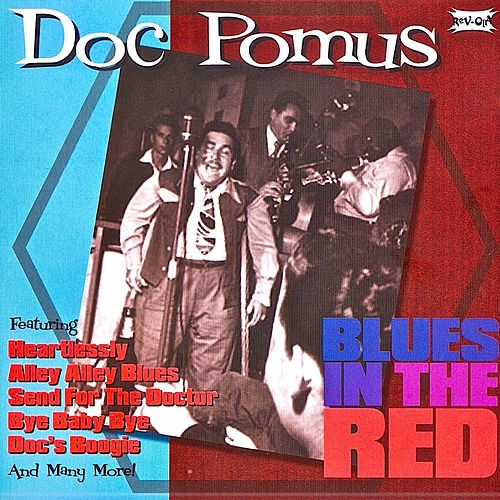 Blues In The Red (Remastered) von Doc Pomus