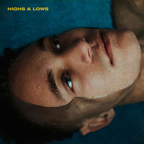 Highs & Lows by Alexander Oscar