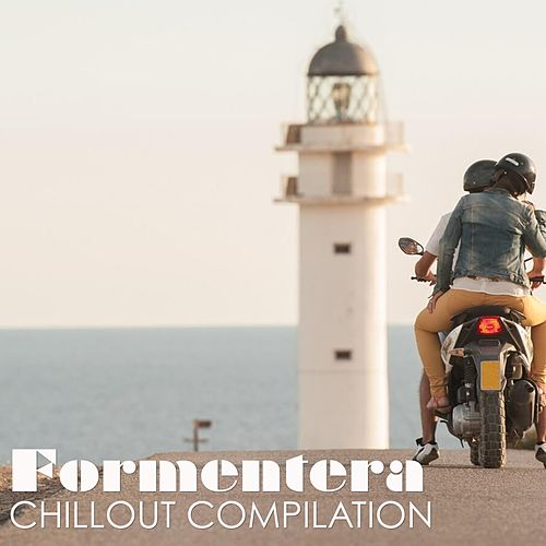 Formentera Chillout Compilation by Various Artists
