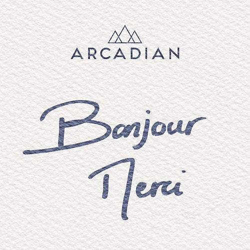 Bonjour merci de Arcadian