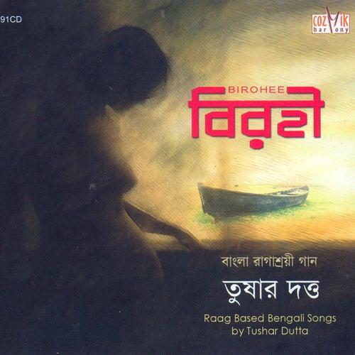 Birohi de Tushar Dutta