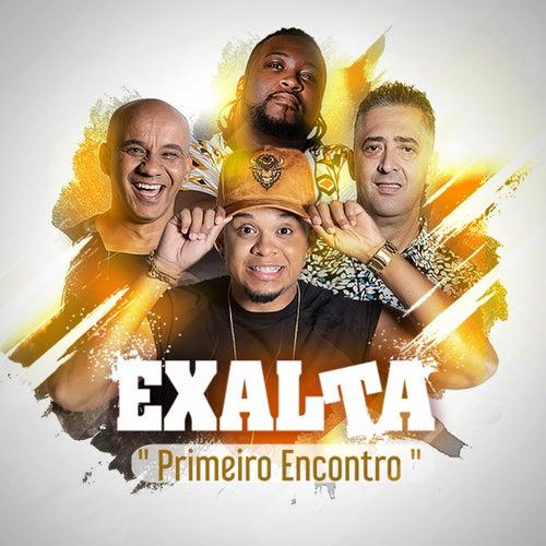Primeiro Encontro von Exalta