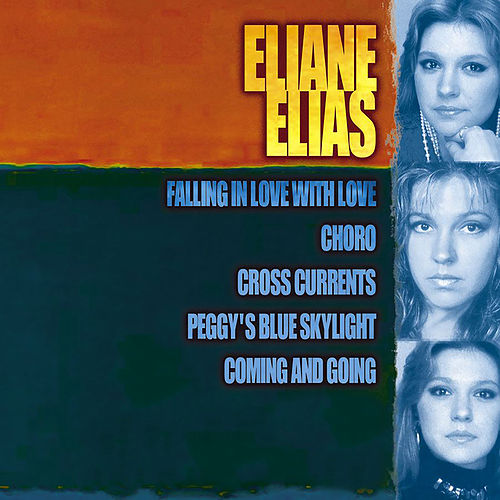 Giants Of Jazz: Eliane Elias by Eliane Elias