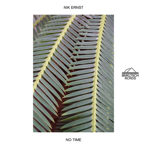 No Time by Nik Ernst