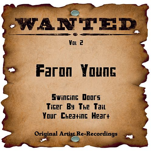 Wanted, Vol. 2 (Rerecorded) von Faron Young
