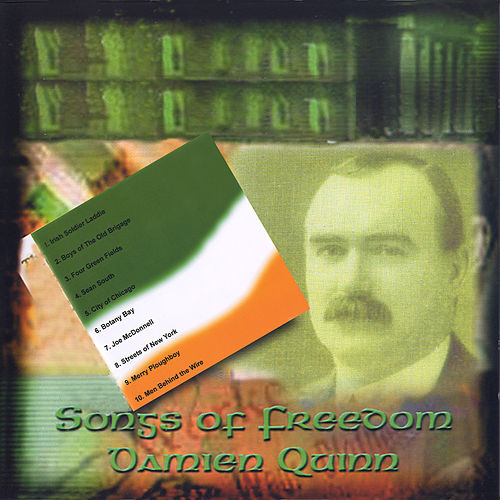 Songs of Freedom by Damien Quinn