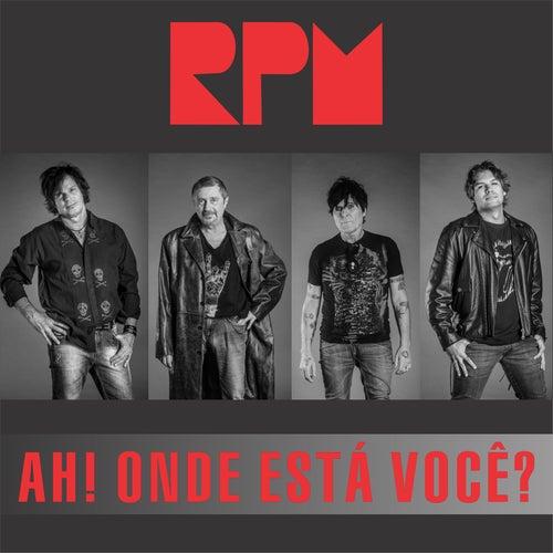 Ah! Onde Está Você? von RPM (Relaxing Piano Music)