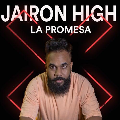 La Promesa de Jairon High