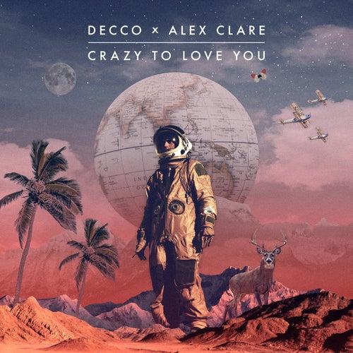 Crazy to Love You von Decco