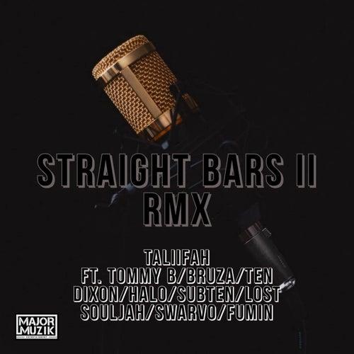 Straight Bars 2 Remix by Taliifah