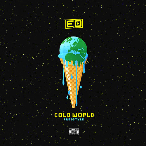 Cold World (Freestyle) by EO