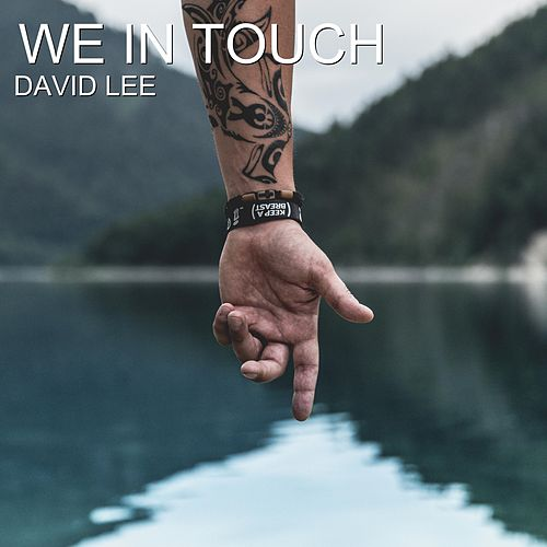 We in Touch by David Lee