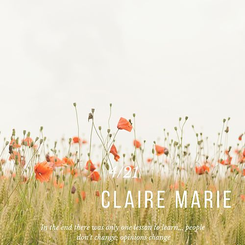 4/21 by Claire Marie