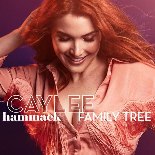 Family Tree by Caylee Hammack