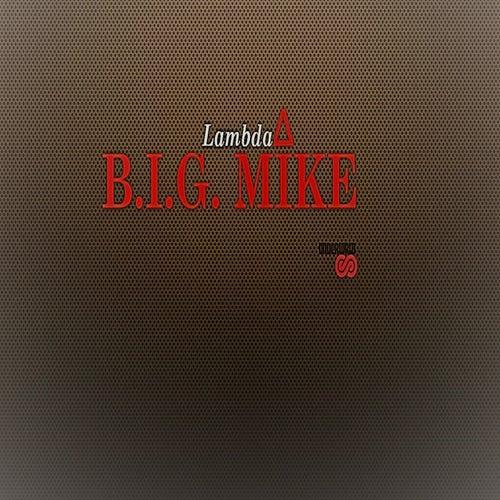 Lambda de Big Mike
