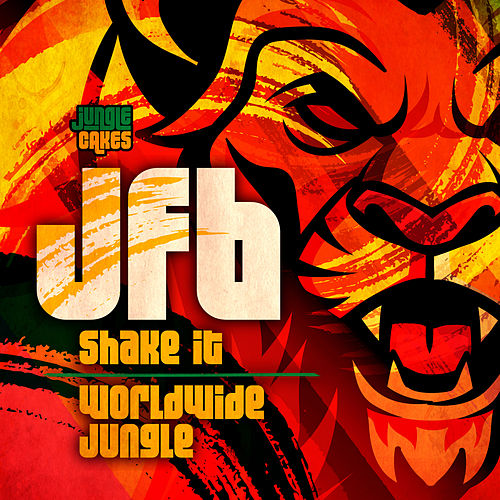 Shake It / Worldwide Jungle - Single by Jfb