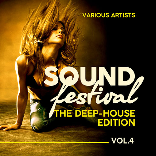 Sound Festival (The Deep-House Edition), Vol. 4 - EP by Various Artists
