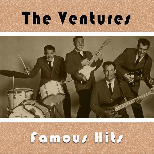 The Ventures / Famous Hits by The Ventures