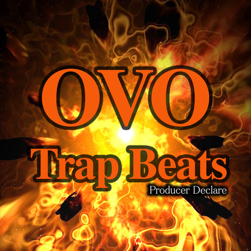 Ovo Trap Beats by Producer Declare
