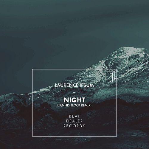 Night (Jannis Block Remix) von Laurence Ipsum