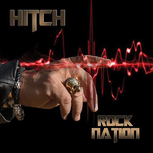 Rock Nation by The Hitch
