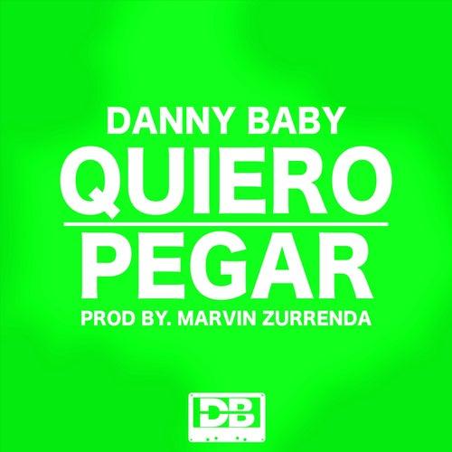 Quiero Pegar de Danny Baby