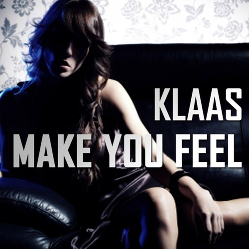 Make You Feel von Klaas