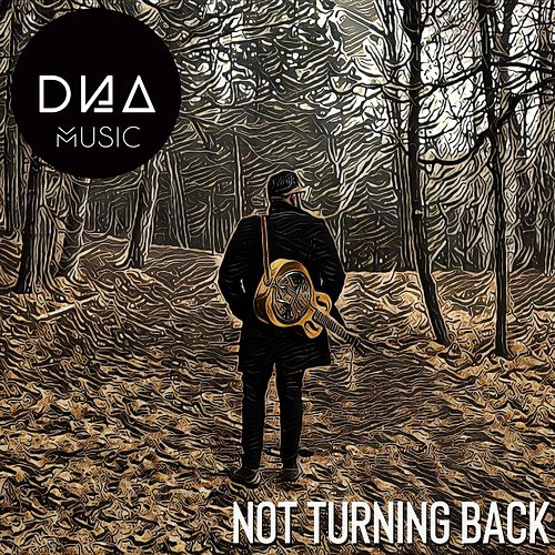 Not Turning Back de Dnamusic