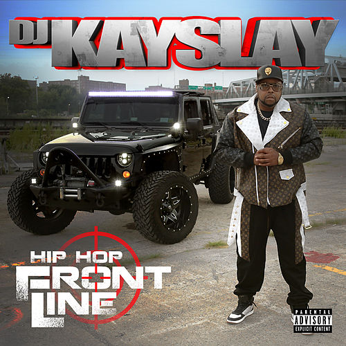 Hip Hop Frontline by DJ Kayslay