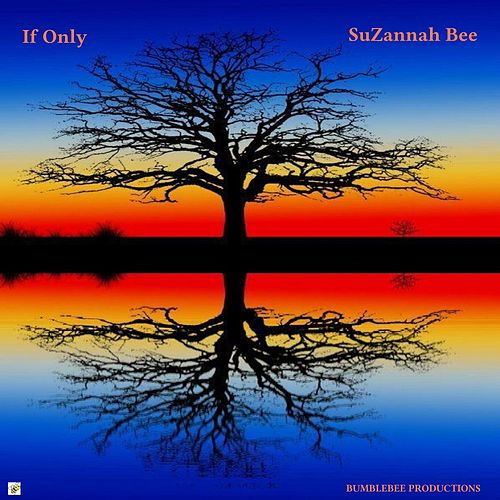 If Only de Suzannah Bee