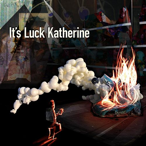 It's Luck Katherine de Gannon
