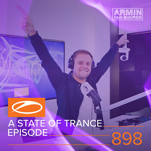 ASOT 898 - A State Of Trance Episode 898 von Various Artists