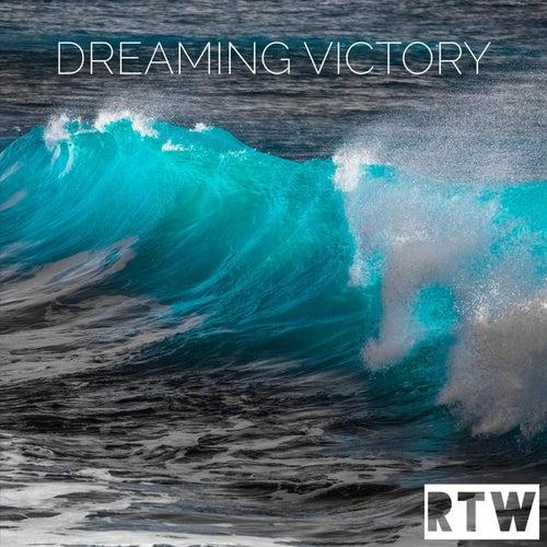 Dreaming Victory von R T W