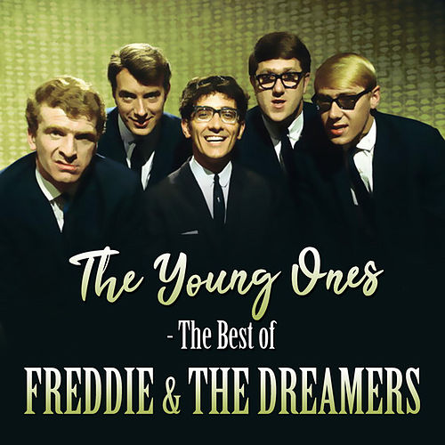 The Young Ones - The Best of by Freddie and the Dreamers