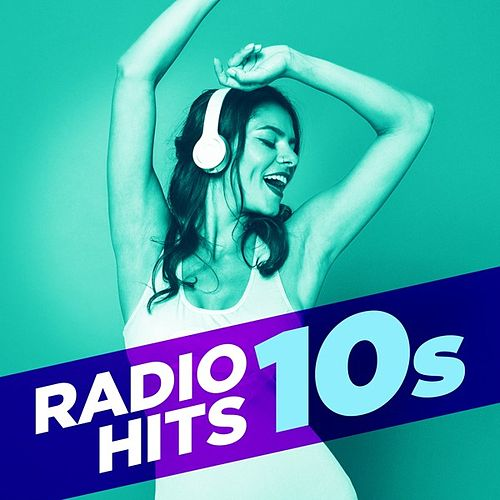 Radio Hits 10s von Various Artists