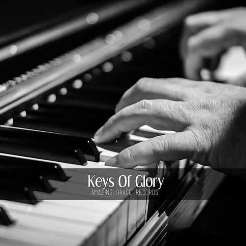 Keys Of Glory by Various Artists