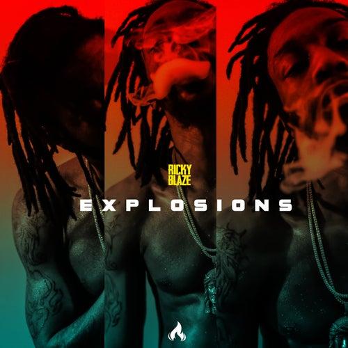 Explosions by Ricky Blaze