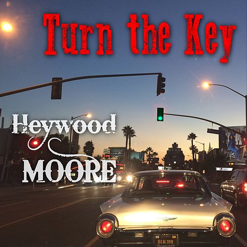 Turn the Key by Heywood-Moore