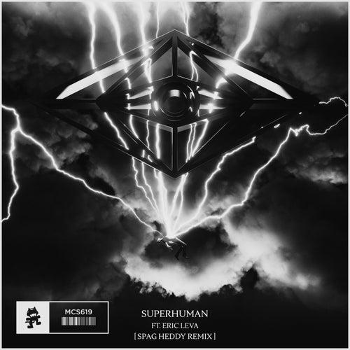 Superhuman (Spag Heddy Remix) by Slander