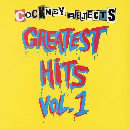 Greatest Hits Vol. 1 de Cockney Rejects