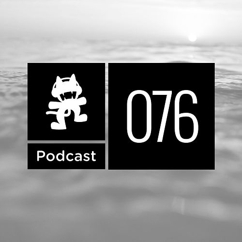 Monstercat Podcast Ep. 076 by Monstercat Call of the Wild