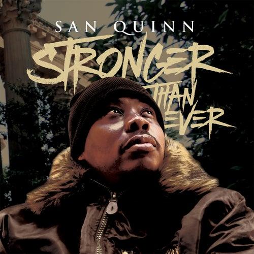 Stronger Than Ever by San Quinn