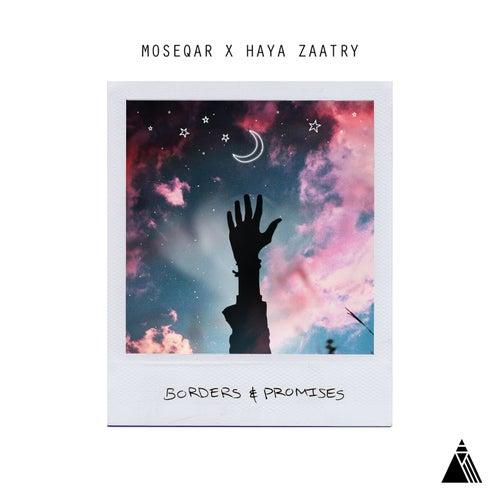Borders & Promises de Moseqar