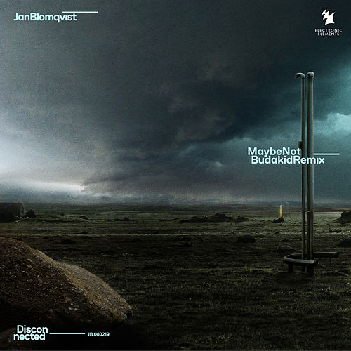 Maybe Not (Budakid Remix) de Jan Blomqvist