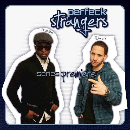 Series Premiere van Perfeck Strangers