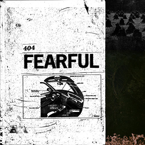 Fearful by The 404