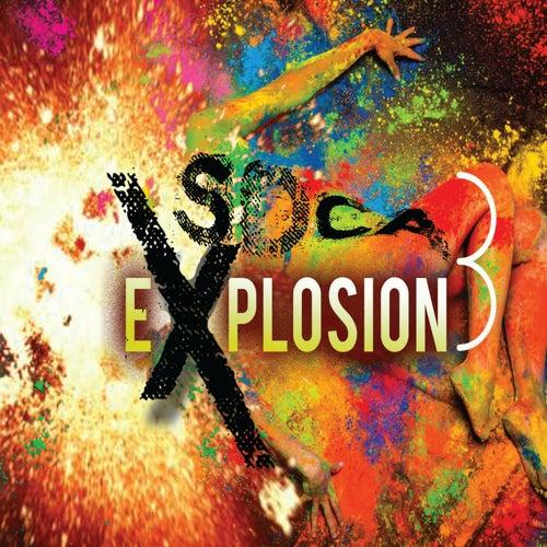 Soca Explosion, Vol. 3 von Various Artists